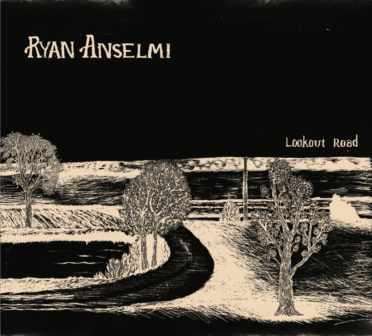 Ryan Anselmi - Lookout Road